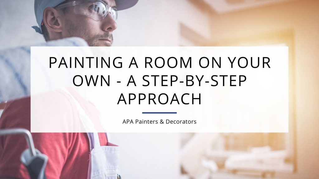 Painting A Room On Your Own A Step By Step Approach